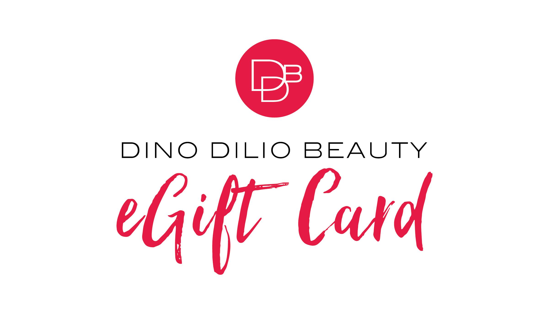 Dino Dilio Beauty eGift Card