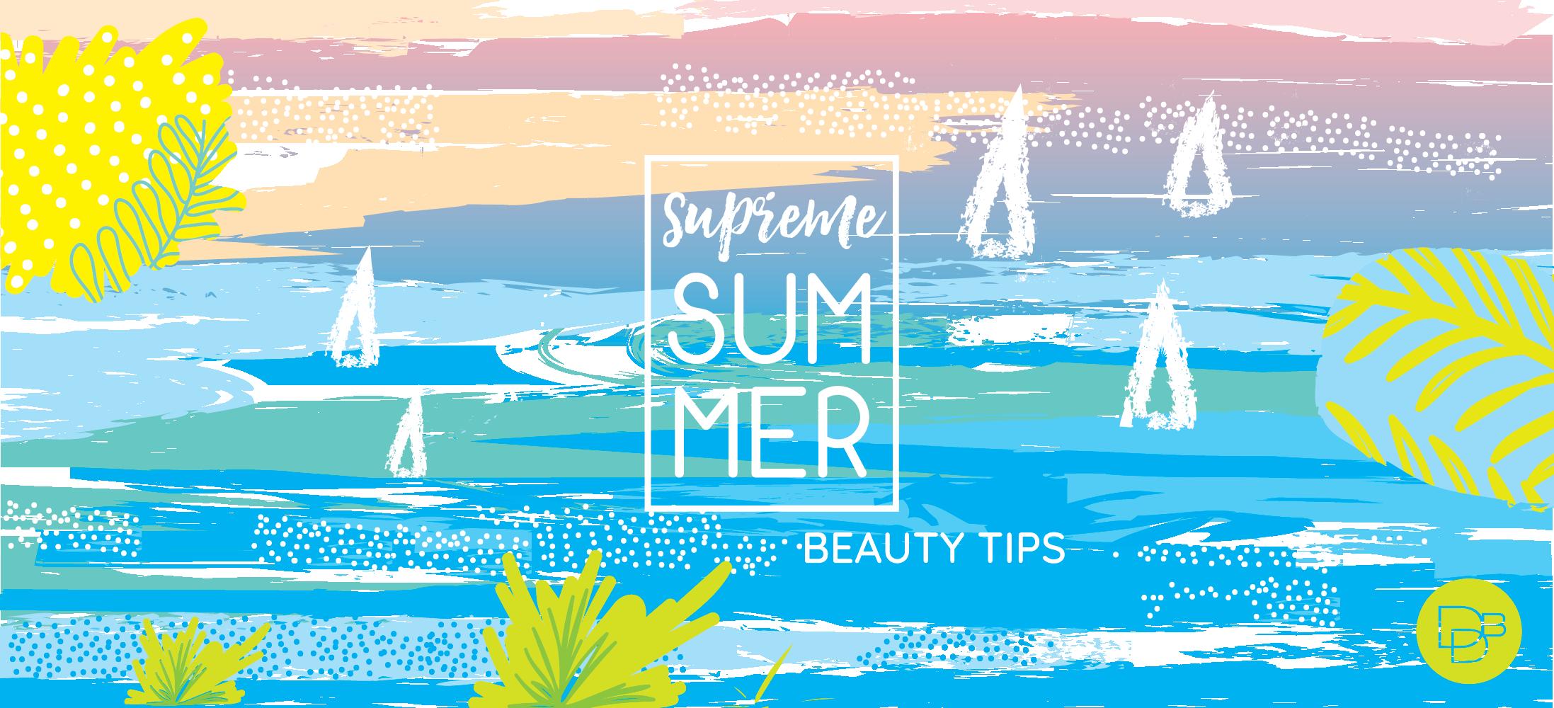 Dino Dilio Beauty - Supreme Summer Beauty Tips