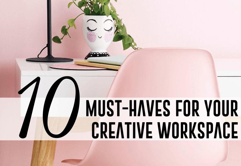must_have_creative_workspace_blogger_entrepreneur_inspiration_desk_work_home_office.png