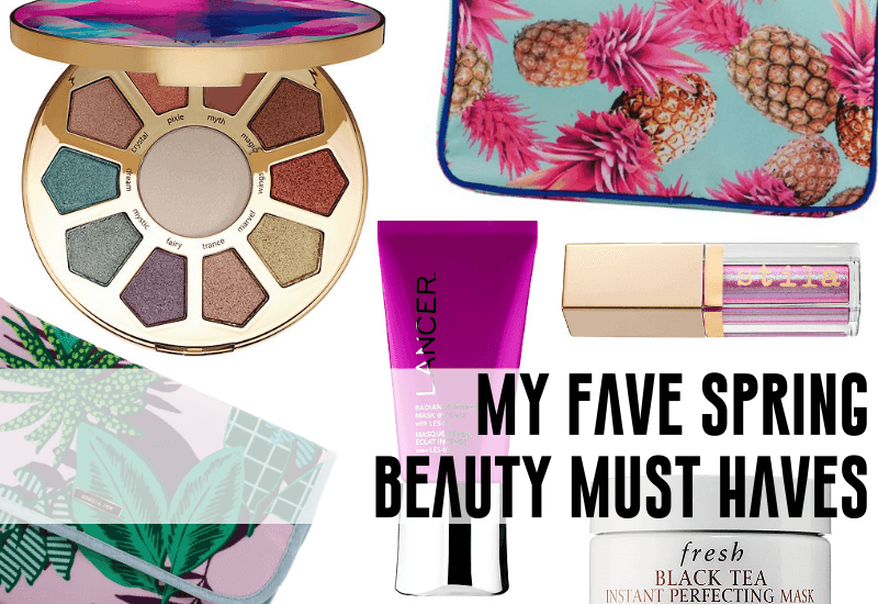 201-spring-beauty-blogger-must-haves.png