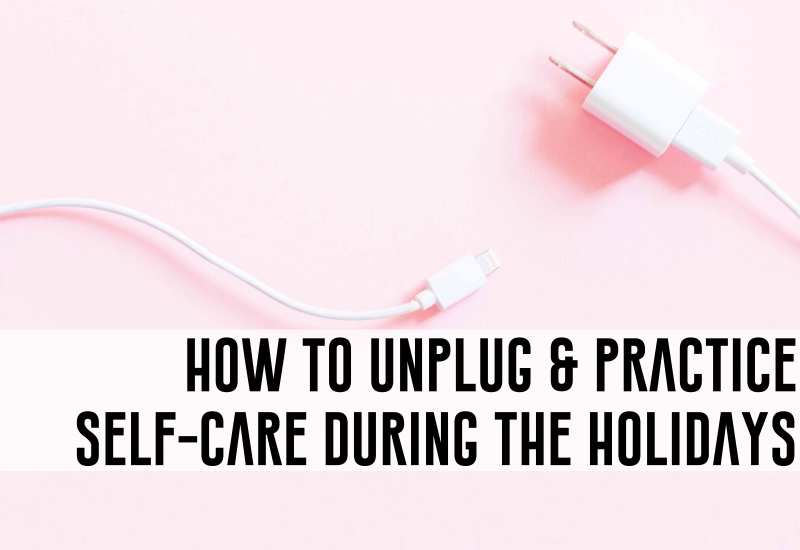 unplug_self_care_love_destress_holiday_christmas_sephora_giveaway_beauty_blogger_gift_ideas_2018.png