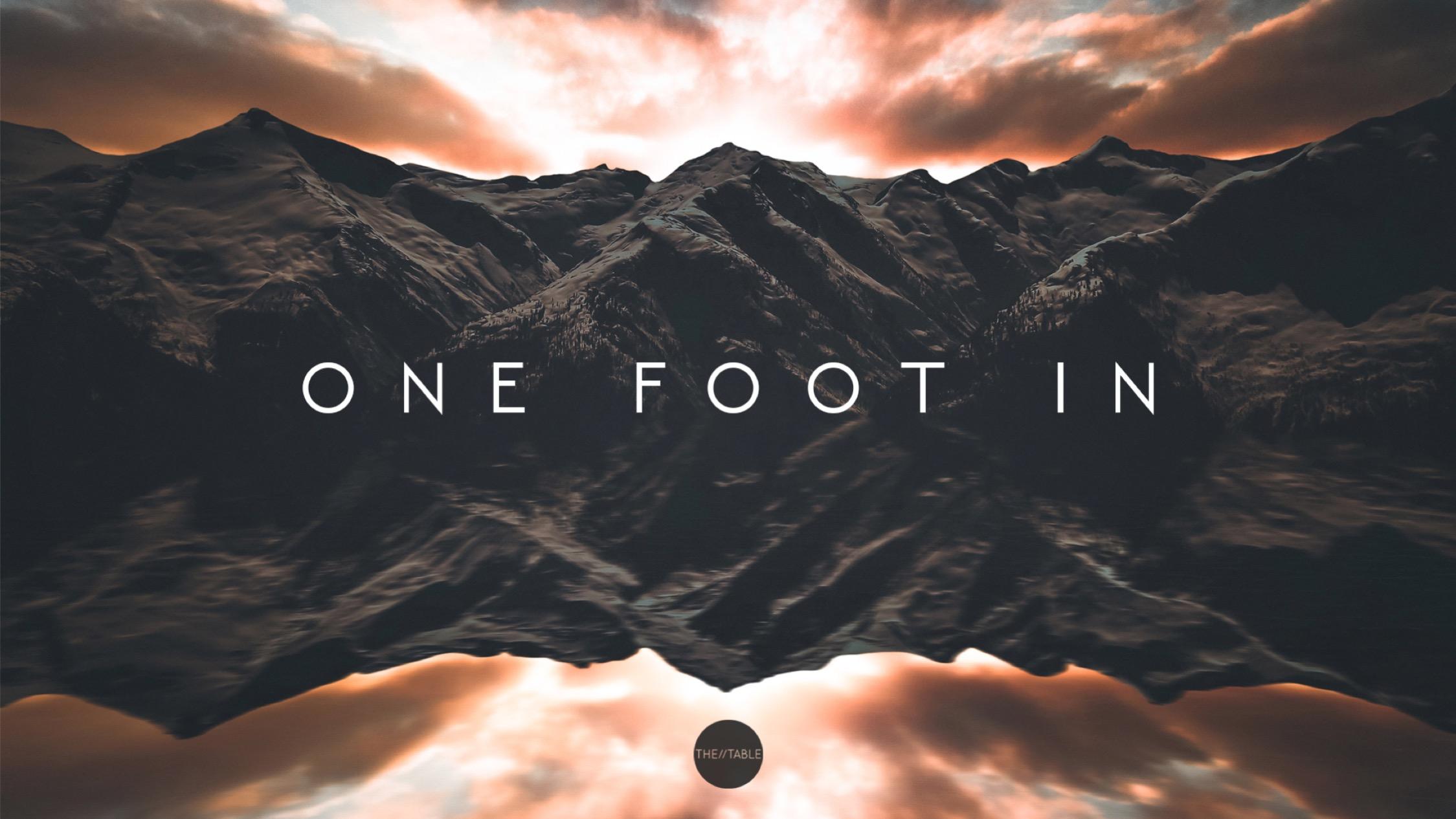 One Foot In1.jpg