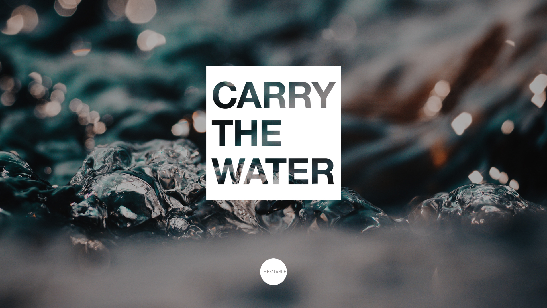 Carry The Water_Main Graphic.jpg