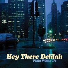 220px-Plain_white_t's_here_there_delilah