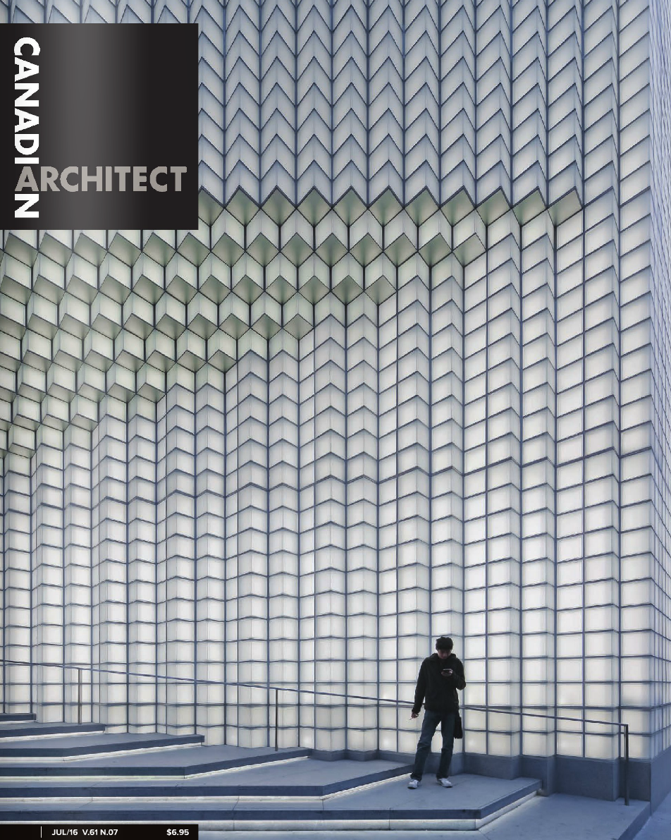 Canadian Architect - July 2016