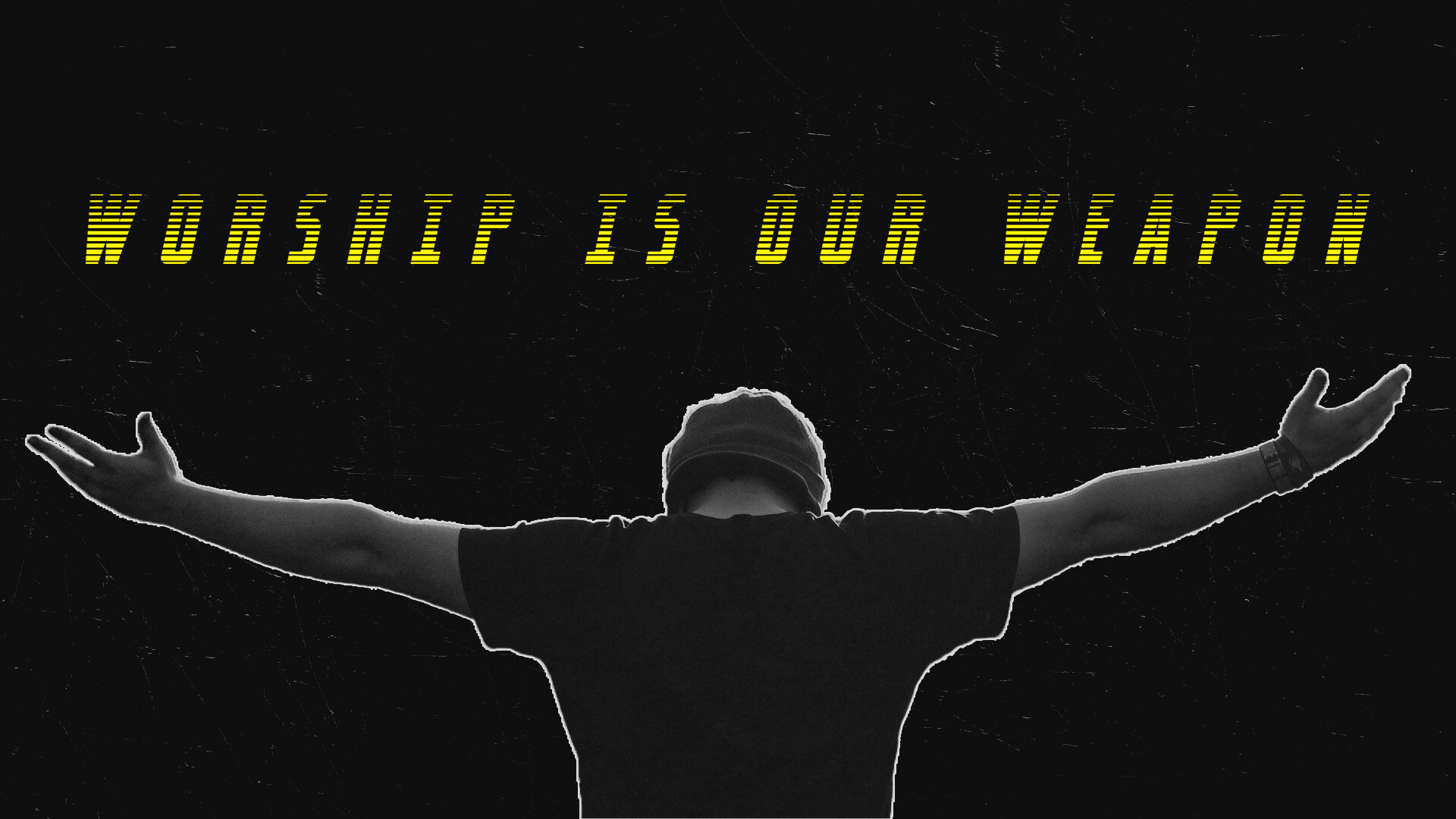 Worship is our weapon Graphic.jpg