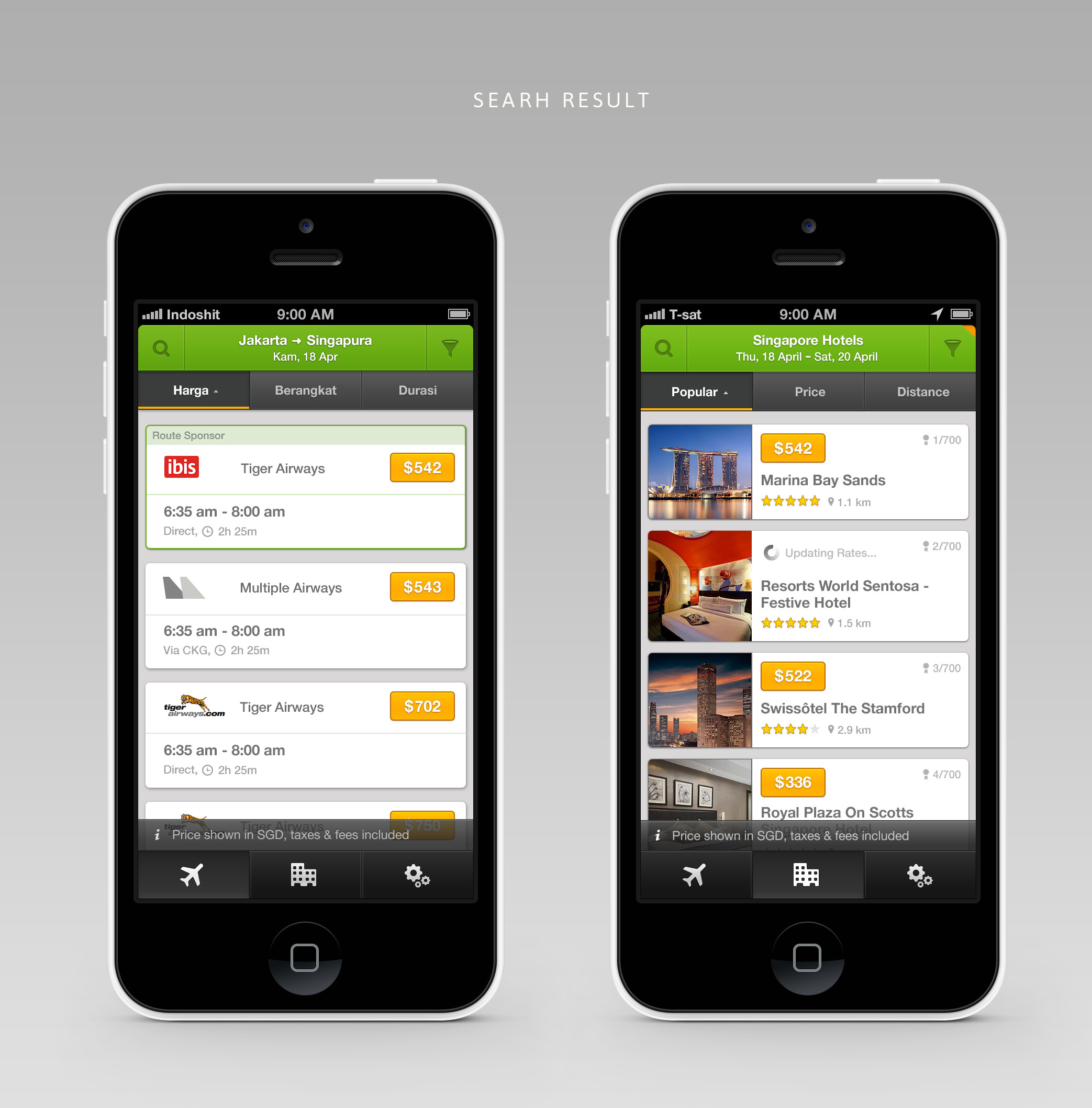 flight search result on the left (one way). Hotel search result on the right