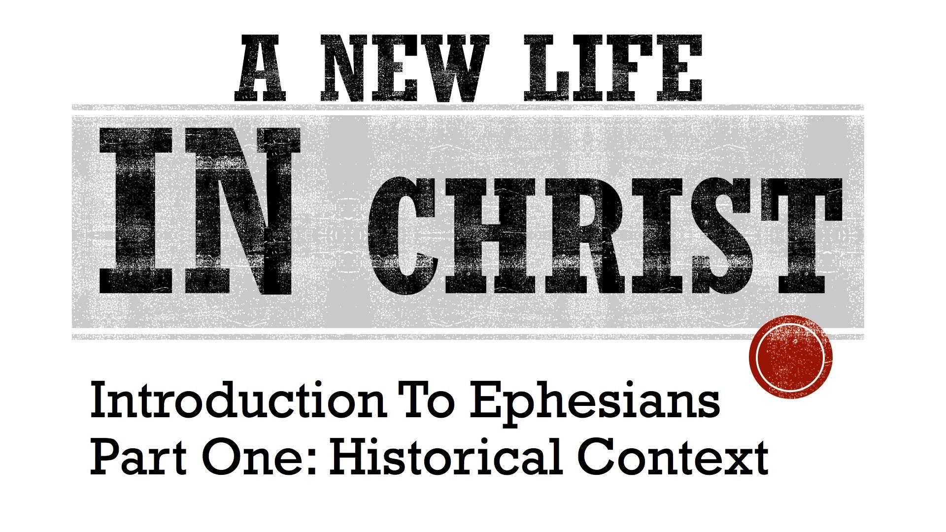 2018JAN28 - Sermon #5. Calvary Bible Church. 1.28.18 Intro to Ephesians 1.jpg