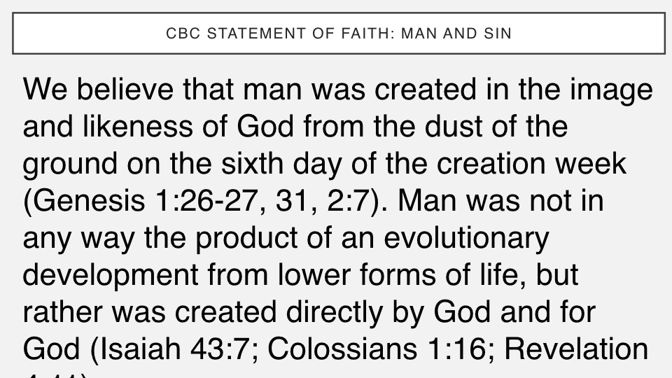 Sermon #31. CBC. 4.22.18 PM. Doctrinal Statement. Man & Sin. projection.002.jpeg