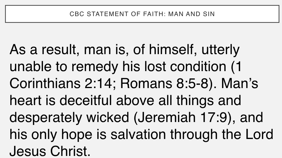 Sermon #31. CBC. 4.22.18 PM. Doctrinal Statement. Man & Sin. projection.004.jpeg