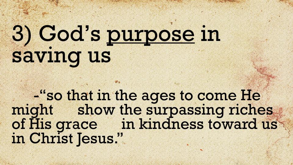 Sermon #36. CBC. 6.3.18 AM. Ephesians 2.4-7. PROJ.008.jpeg