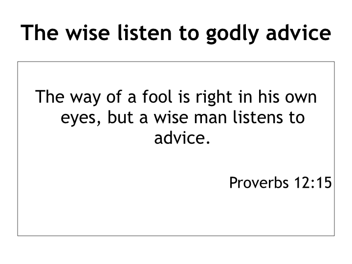 Living wisely in a foolish world - lessons from Proverbs.004.jpeg