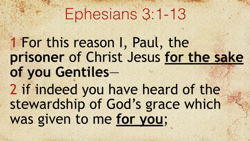 Sermon #49. CBC. 8.12.18 AM. Ephesians 3.1-13. proj.012.jpeg