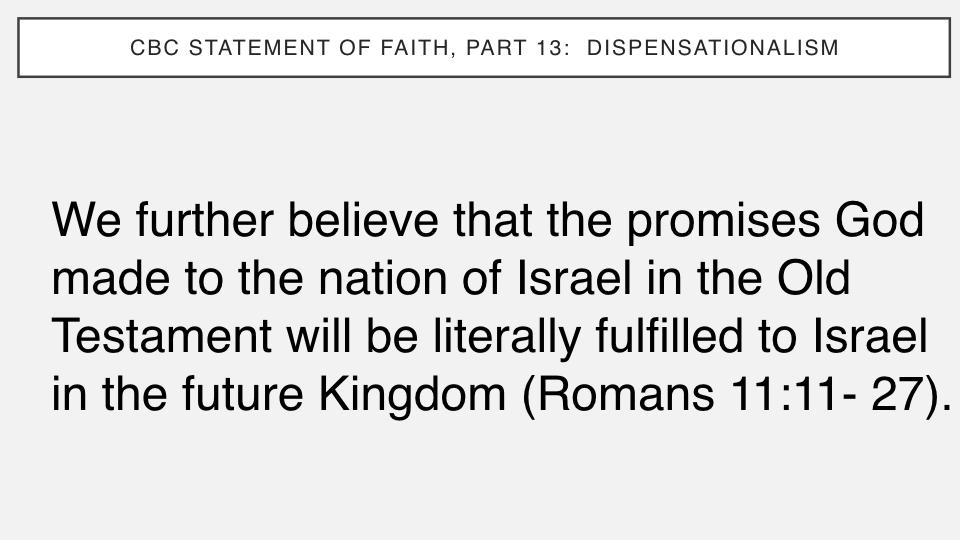 Sermon #54. CBC. 9.2.18 PM. Doctrinal Statement. Dispensationalism.007.jpeg