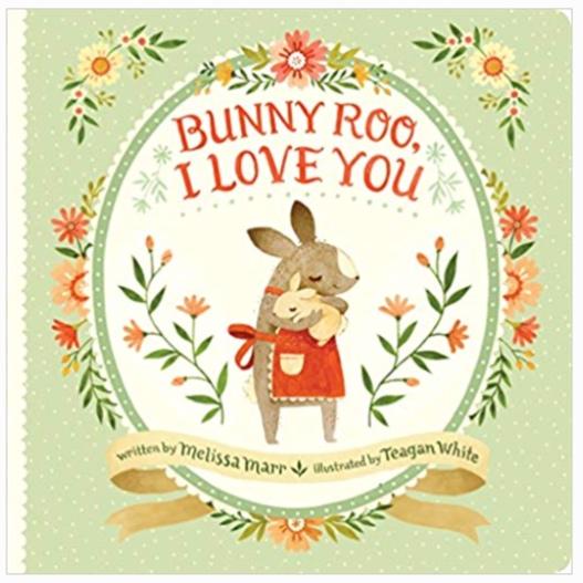 Bunny Roo, I Love You -