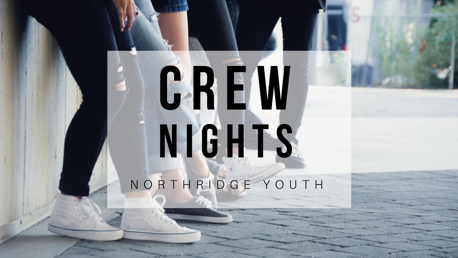 Crew Nights.jpg