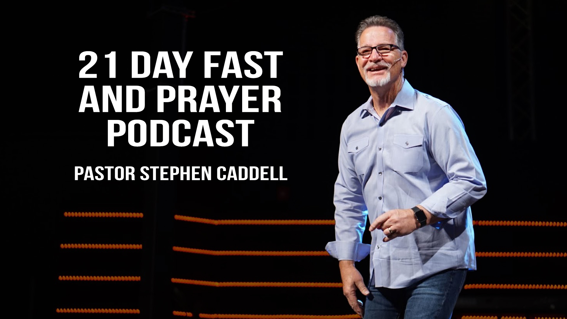 21 DAY FAST AND PRAYER -