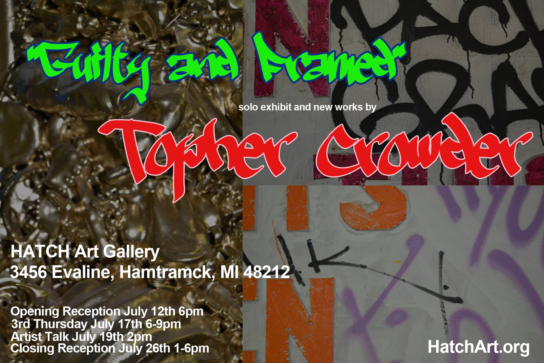 Guilty and Framed: Solo exhibit and new works by Topher Crowder, July 12-26