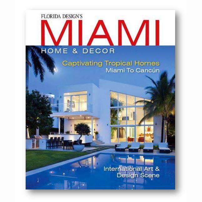 Miami Home & Decor, Issue 11-1