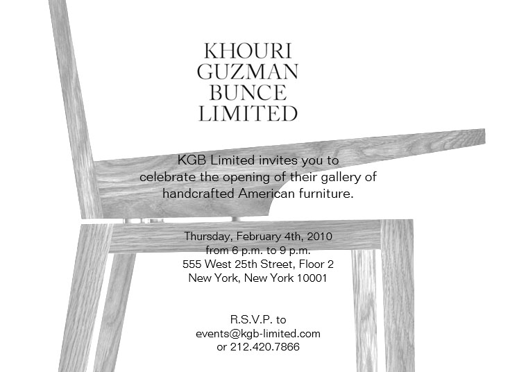 KGB Limited Opening - On February 4th, 2010, Khouri Guzman Bunce Limited held our grand opening event, the culmination of an almost two year process of designing and fabricating a line of furniture and building out 3,500 square feet of prime gallery space in the heart of Chelsea's Gallery District on West 25th Street. In keeping with the First Thursday tradition, KGB chose February's first Thursday to host its cocktail party, attended by about 400 members of the design community, the press and friends.