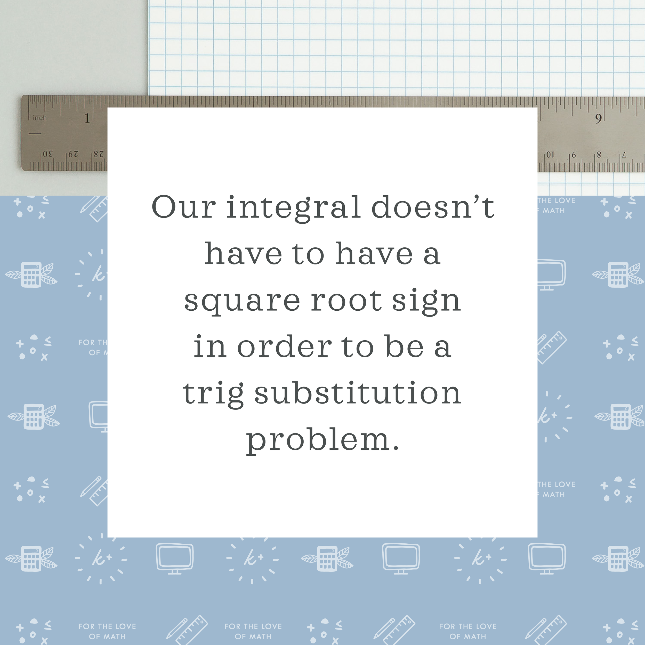 Trig substitution - How to solve? — Krista King Math