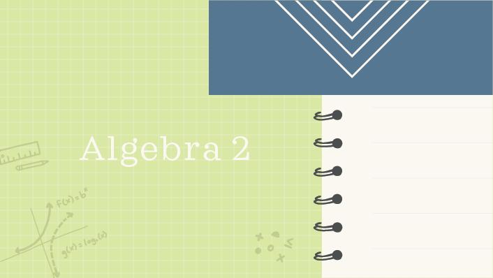 Algebra 2 course