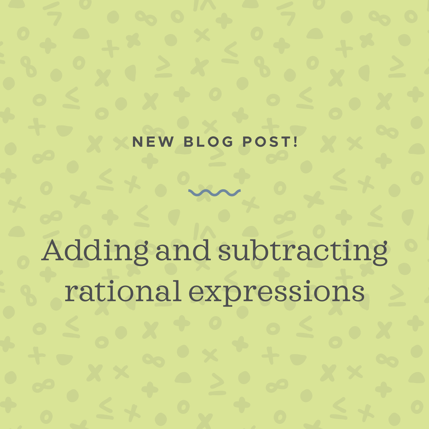 adding subtracting rational expressions.jpeg