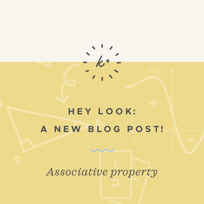 Associative property blog post.jpeg