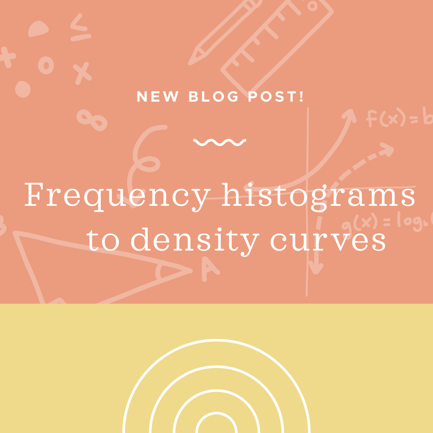 Frequency histograms and polygons, and density curves blog post.jpeg
