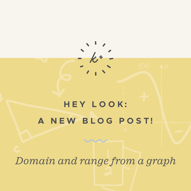 Domain and range from a graph blog post.jpeg
