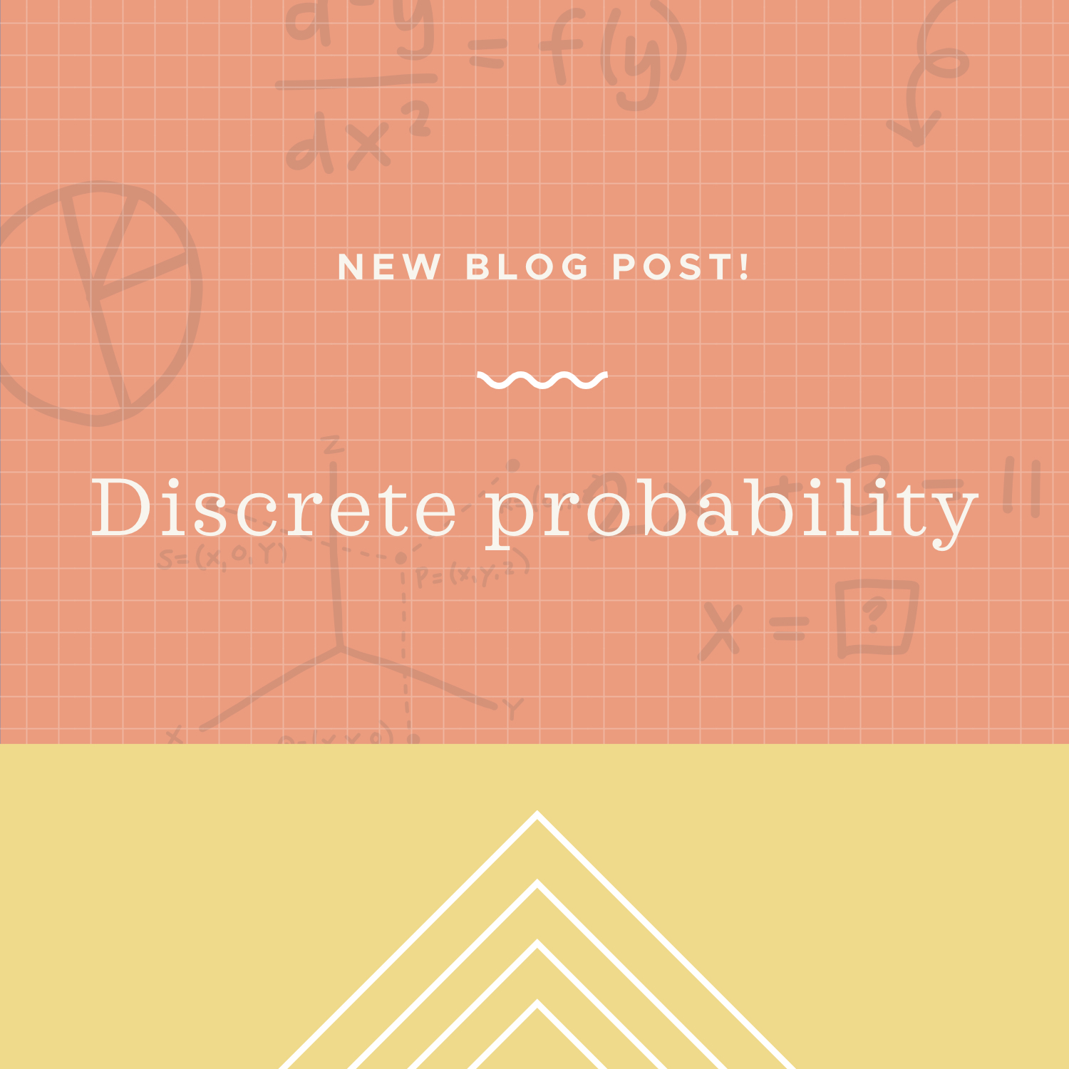 Discrete probability blog post.jpeg