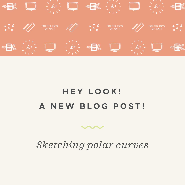 How to sketch polar curves — Krista King Math | Online math