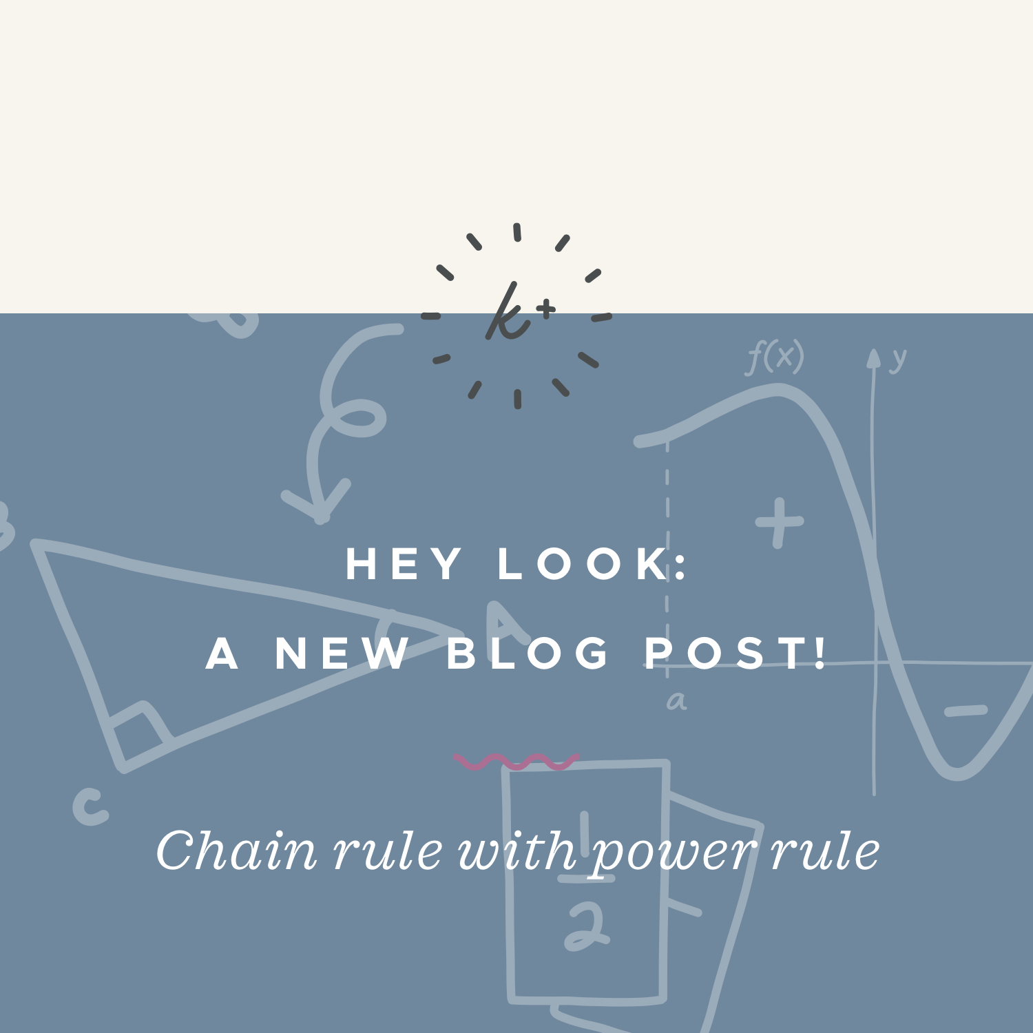 Chain rule with power rule blog post.jpeg