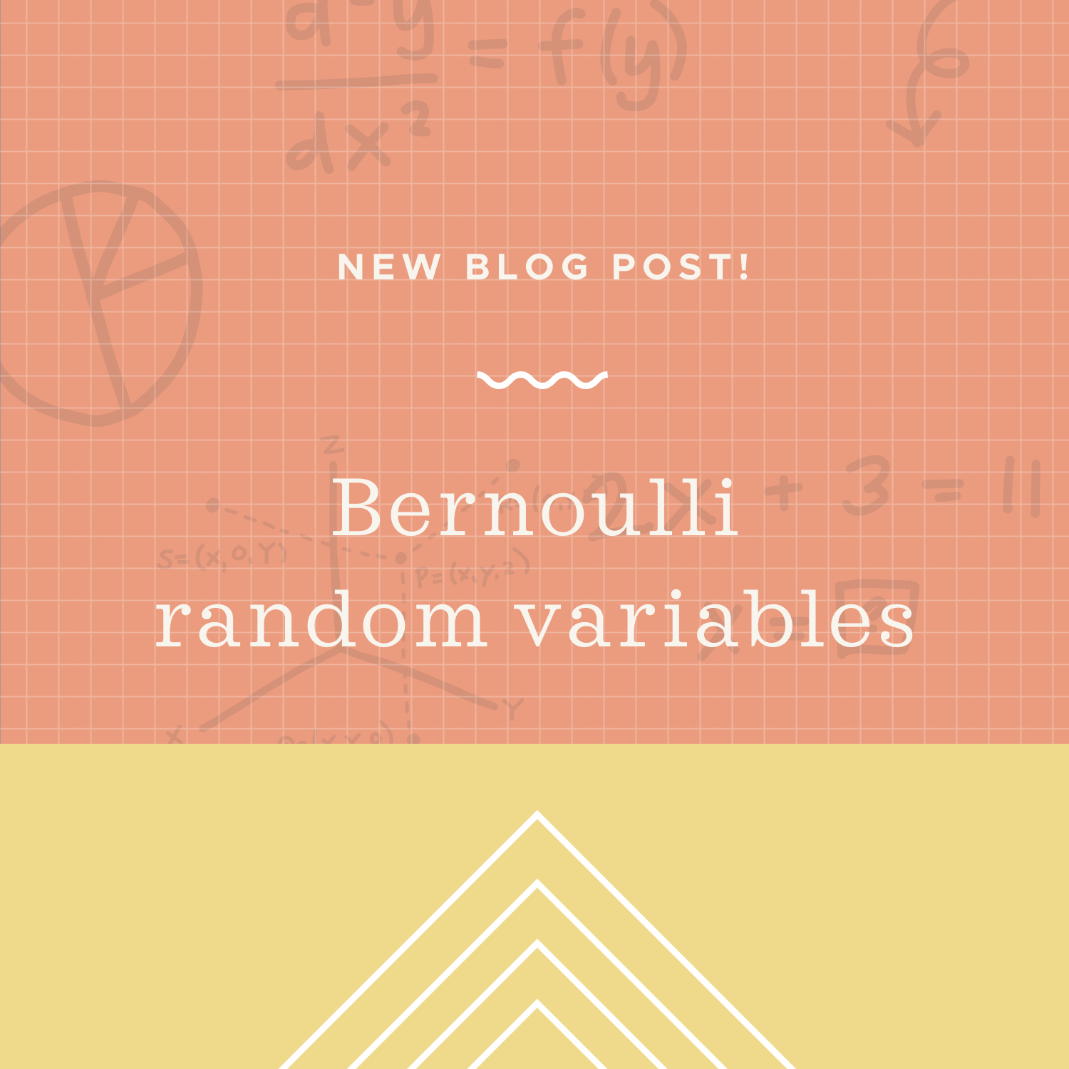 Bernoulli random variables blog post.jpeg