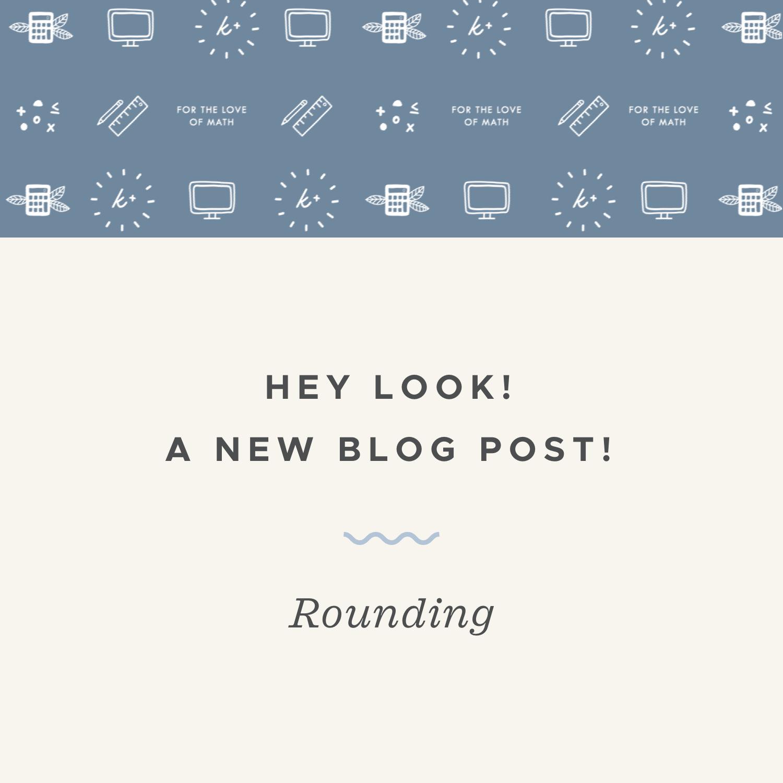 Rounding blog post.jpeg
