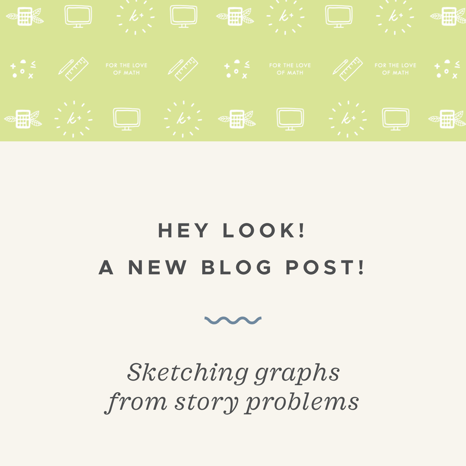 Sketching graphs from story problems blog post.jpeg