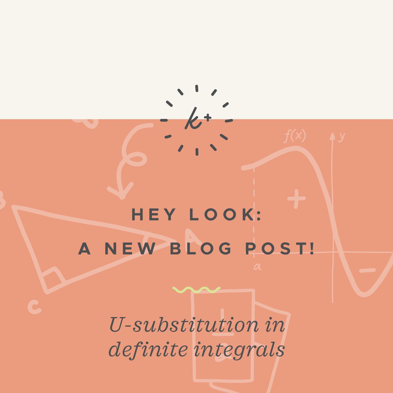 U-substitution in definite integrals.001.jpeg
