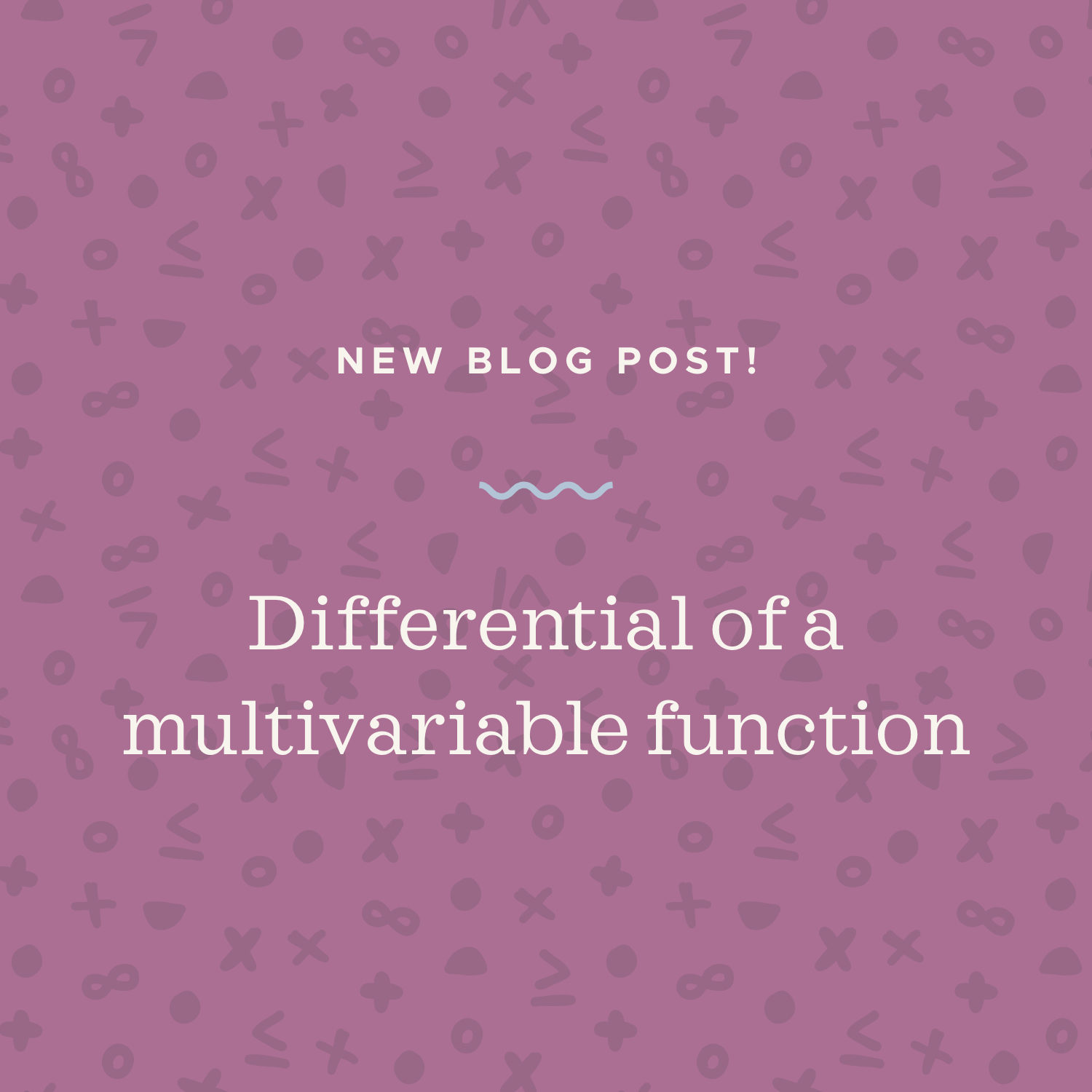 Differential of a multivariable function blog post.jpeg
