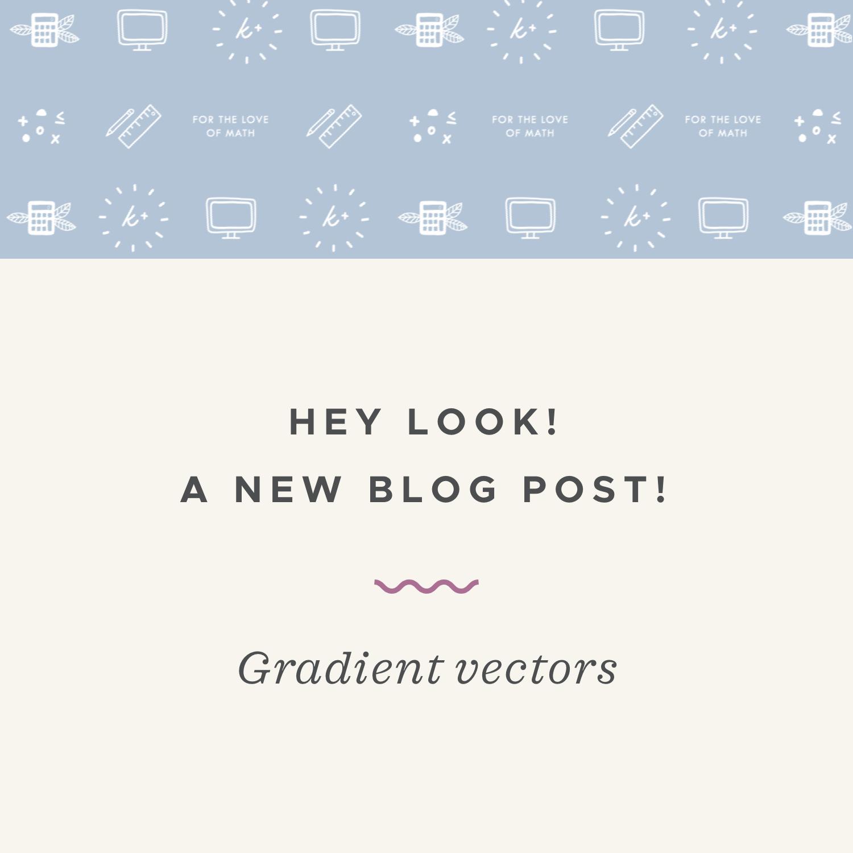 Gradient vectors blog post.jpeg