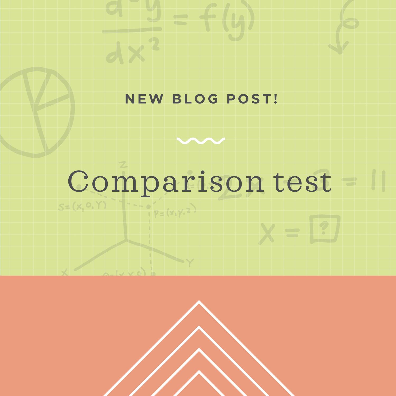 Comparison test blog post.jpeg