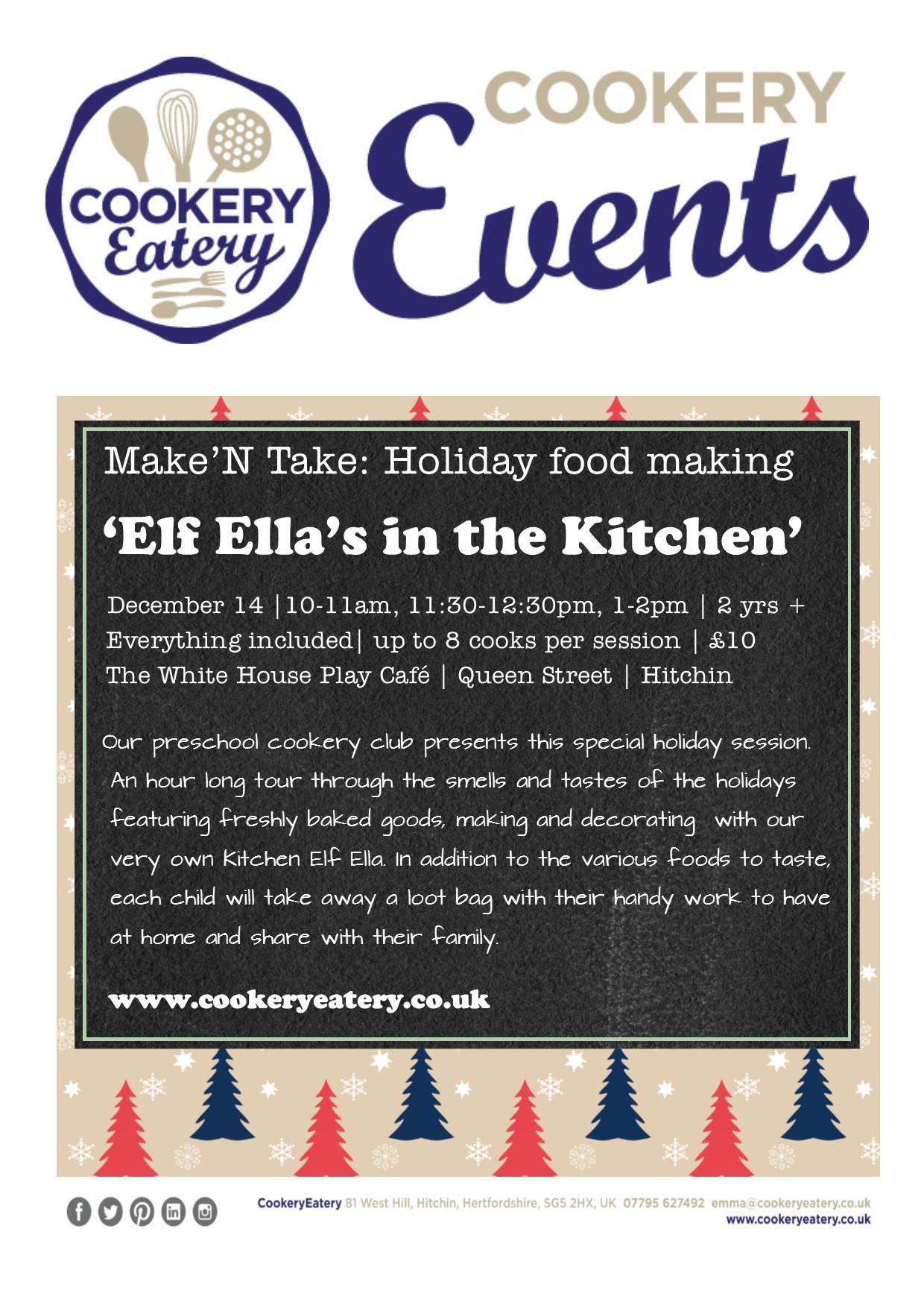 CookeryEatery.MAKE N TAKE. Elf Ella in the Kitchen.White House.14Dec16.jpg