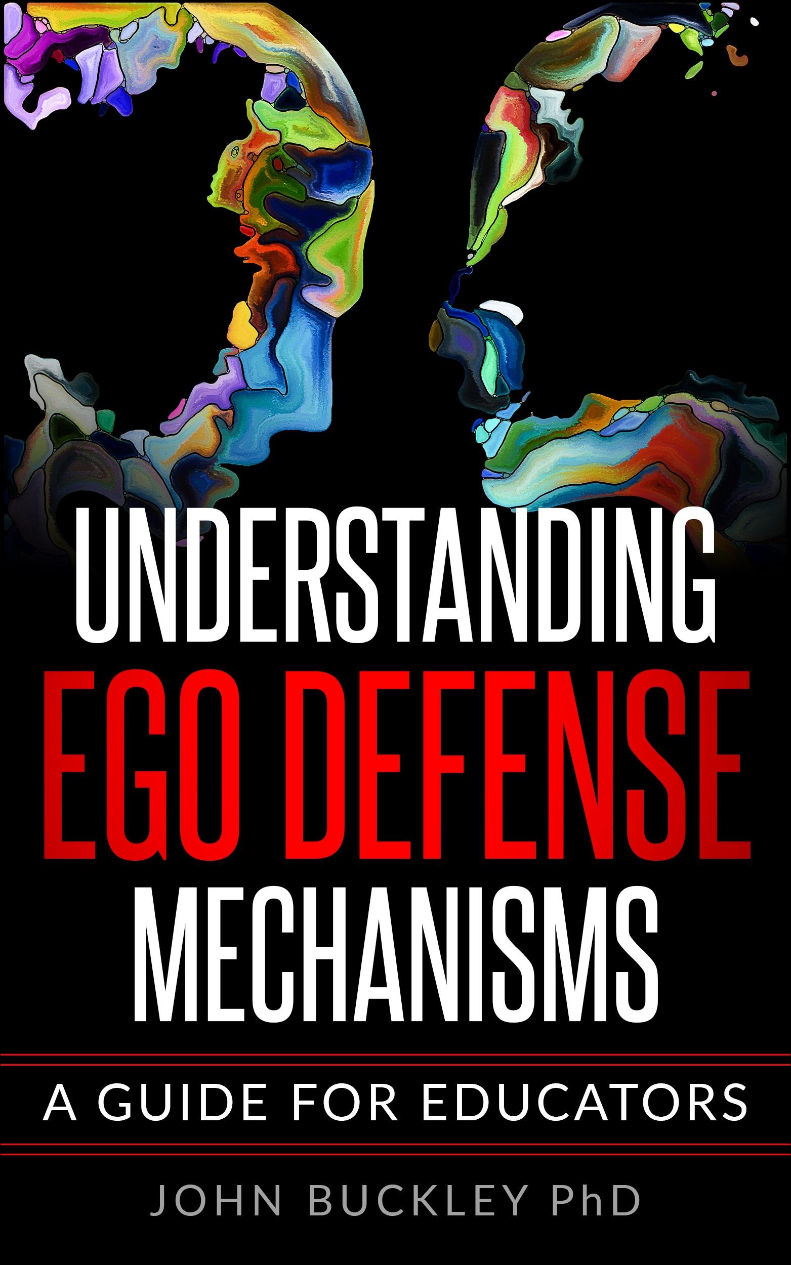 Johnbuckley550+_Understanding+Ego+Defence+Mechanisms+%282%29.jpg