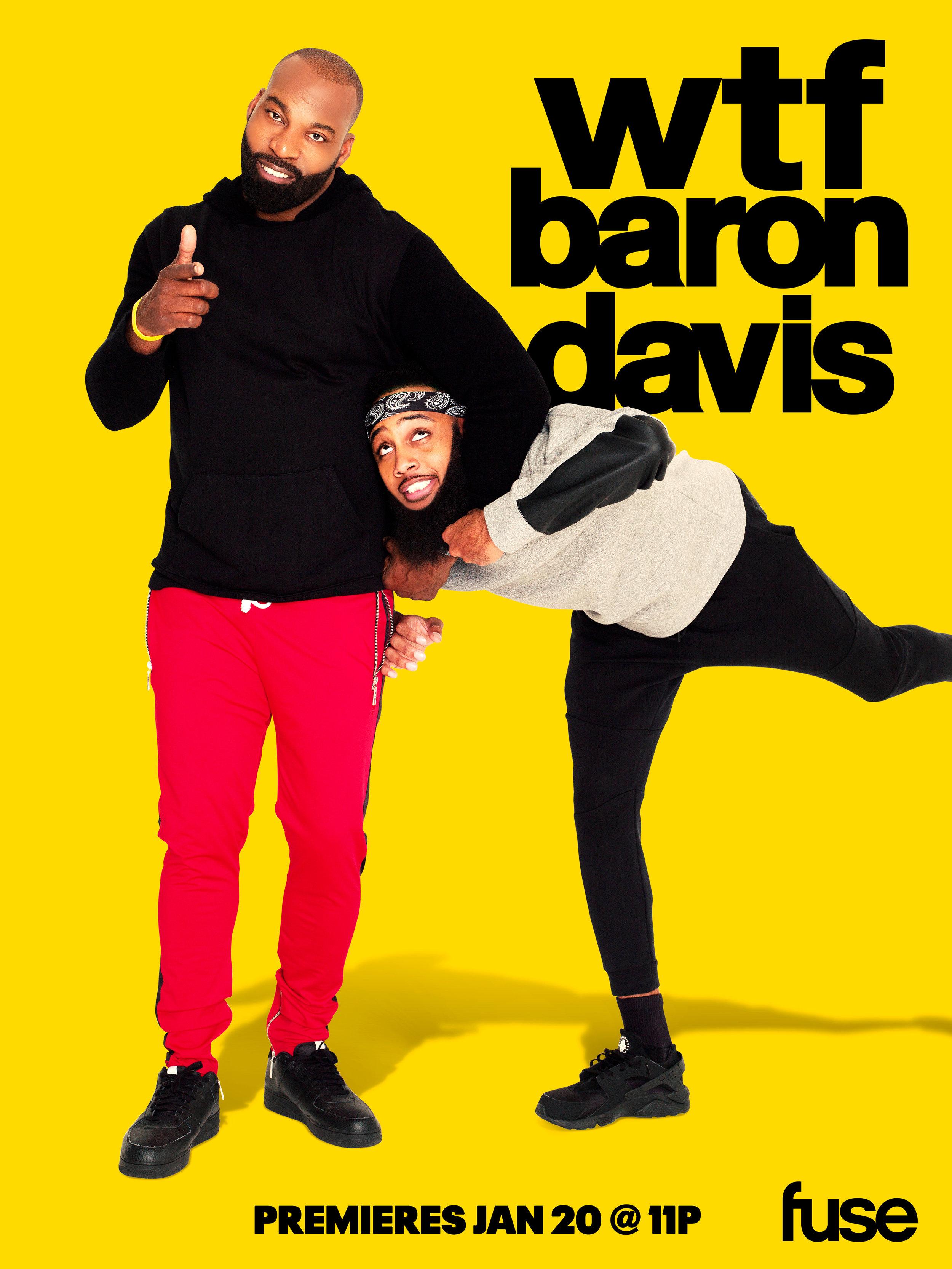 WTF BARON DAVIS SHOW KEY ART