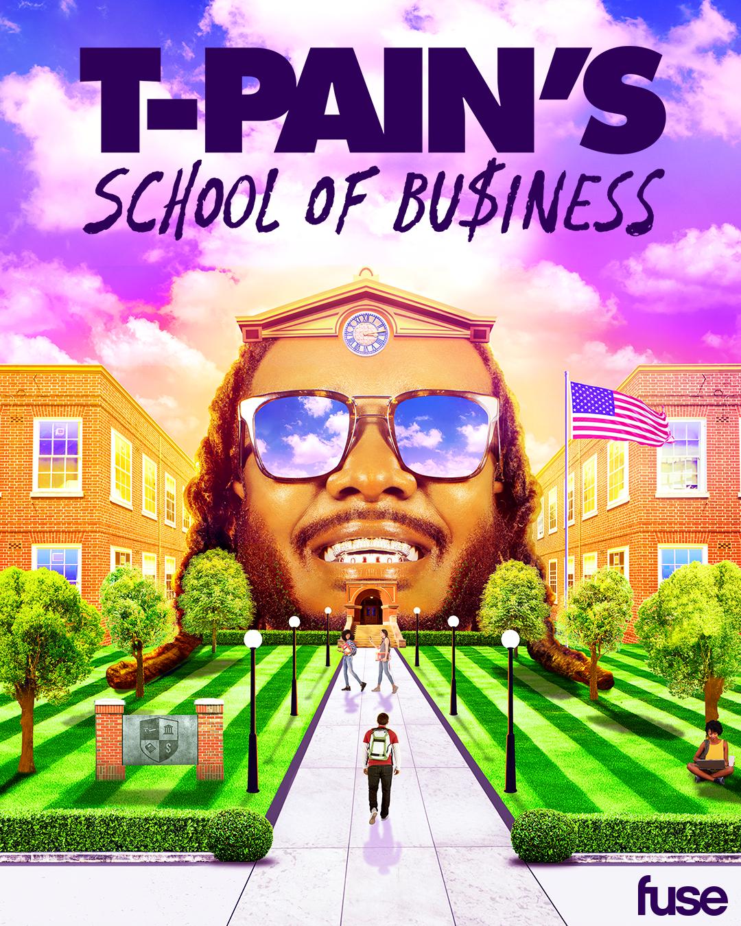 T-PAINS School of Business - FuseTV Season 2 Key ArtCreative Direction: David Salazar