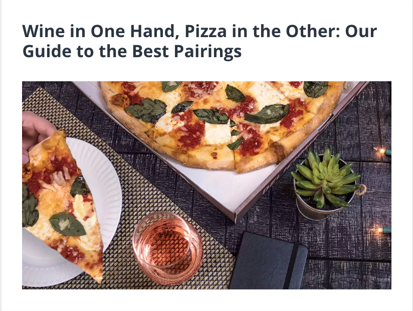 Wine in One Hand, Pizza in the Other: Our Guide to the Best Pairings