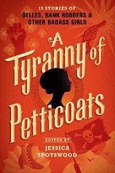 tyranny-petticots.jpg