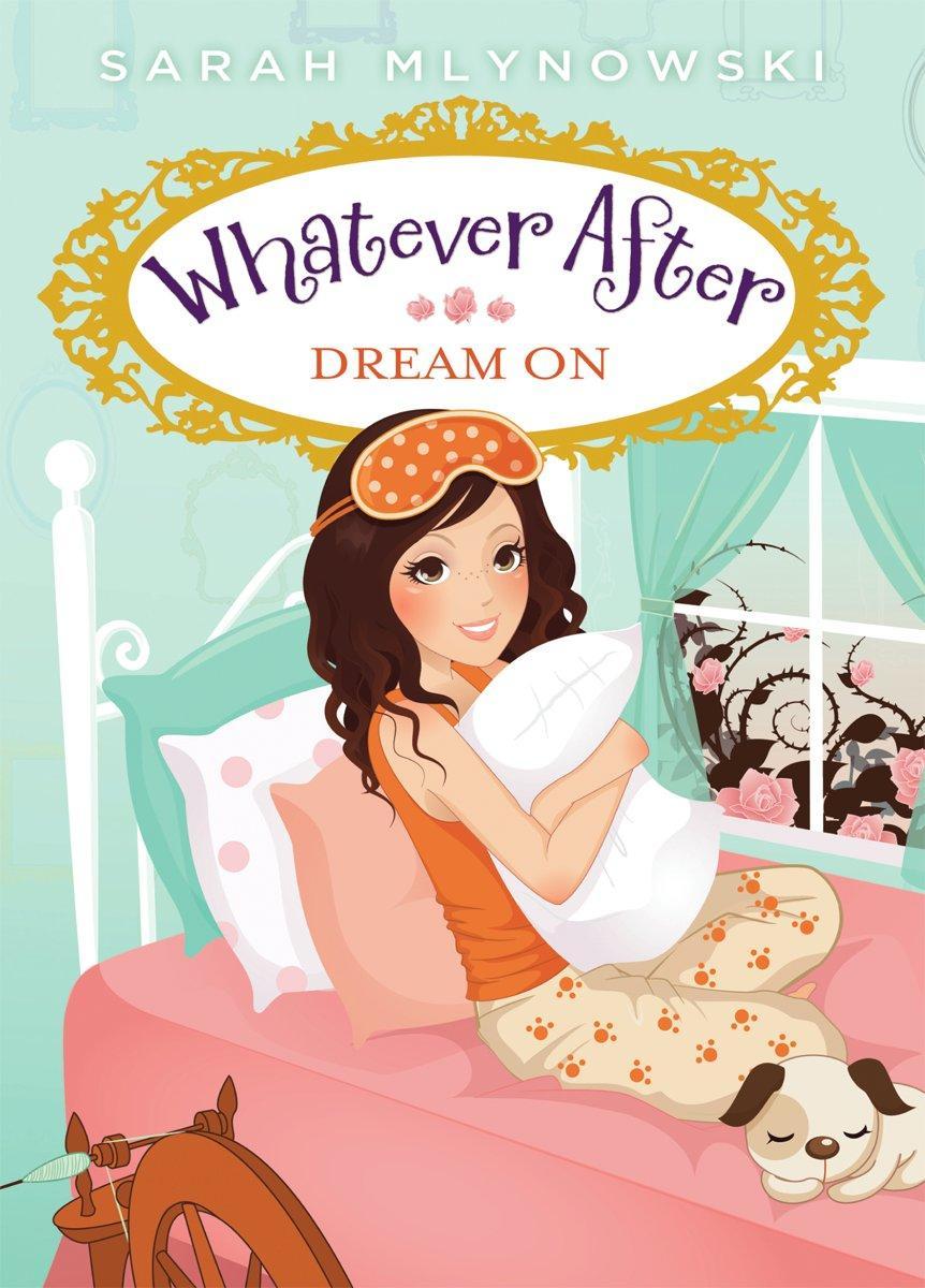 sarah-mlynowski-whatever-after-dream-on.jpg