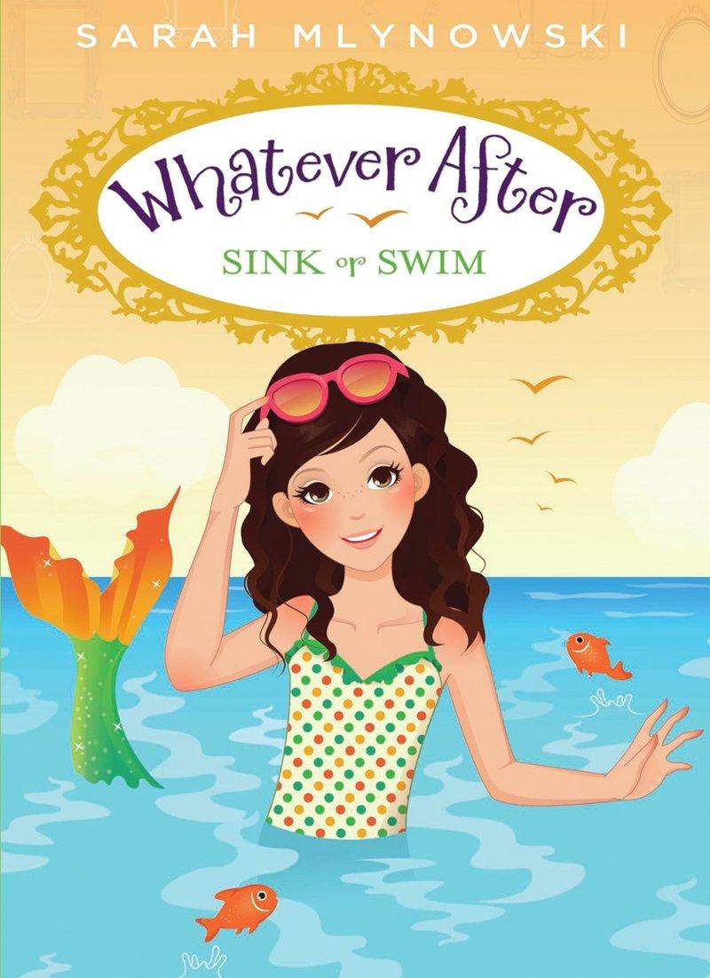 sarah-mlynowski-whatever-after-sink-swim.jpg