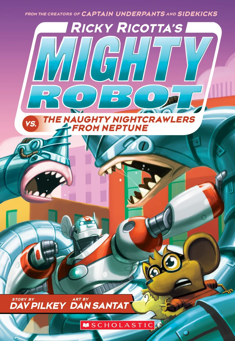 dav-pilkey-ricky-ricottas-mighty-robots-vs-naughty-nightcrawlers.jpg