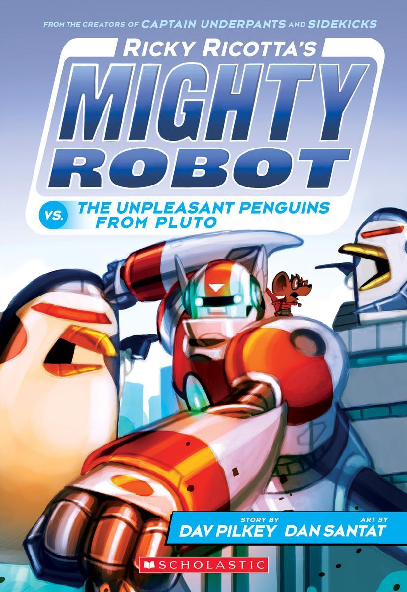 dav-pilkey-ricky-ricottas-mighty-robots-vs-unpleasant-penguins.jpg